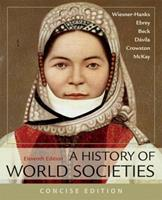 A History of World Societies, Concise, Combined Volume 1319070116 Book Cover