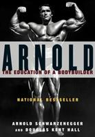 Arnold: The Education of a Bodybuilder 0671790412 Book Cover