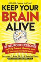 Keep Your Brain Alive: 83 Neurobic Exercises