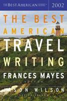 The Best American Travel Writing 2002 0618118802 Book Cover