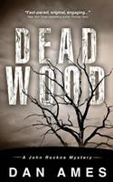 Dead Wood 1515150283 Book Cover