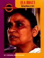 Ela Bhatt: Uniting Women in India 1558612289 Book Cover