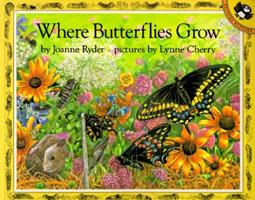 Where Butterflies Grow (Picture Puffins) 0140558586 Book Cover