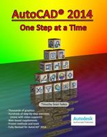 AutoCAD 2014: One Step at a Time 098916490X Book Cover