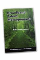 Broadband Talent Management: Paths to Improvement 0974589292 Book Cover