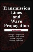 Transmission Lines and Wave Propagation, 4th Edition 0849342791 Book Cover
