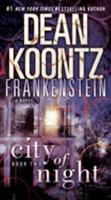 Dean Koontz's Frankenstein: City of Night 0553587897 Book Cover