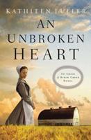 An Unbroken Heart 0310353645 Book Cover