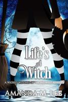 Life's a Witch 151765632X Book Cover