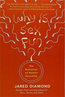 Why Is Sex Fun? The Evolution of Human Sexuality 0465031269 Book Cover