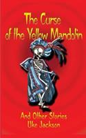 The Curse of the Yellow Mandolin and Other Stories 1502383012 Book Cover