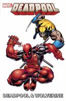 Marvel Universe Deadpool & Wolverine 1302900242 Book Cover