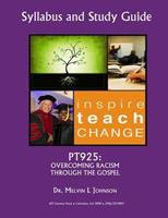 Pt925: Overcoming Racism Through the Gospel 1983602892 Book Cover