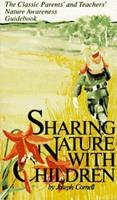 Sharing Nature With Children (Sharing Nature Series)