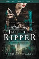 Stalking Jack the Ripper 0316273511 Book Cover