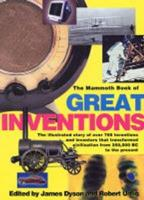 The Mammoth Book of Great Inventions 1841199036 Book Cover