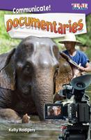 Communicate! Documentaries (Level 5) 1425849865 Book Cover