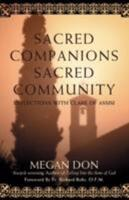 Sacred Companions Sacred Community: Reflections with Clare of Assisi 0595470688 Book Cover