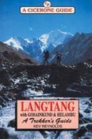 Langtang, Gosainkund and Helambu: A Trekker's Guide 1852842075 Book Cover