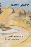 Death Comes for the Archbishop 1844083721 Book Cover