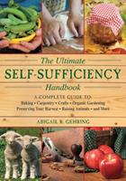The Ultimate Self-Sufficiency Handbook 1616087102 Book Cover