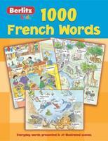 1,000 French Words (Berlitz Kids 1000 Words)
