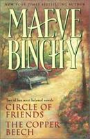 Maeve Binchy: Circle of Friends / The Copper Beech (Two Complete Novels) 0517222027 Book Cover