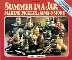 Summer in a Jar: Making Pickles, Jams and More