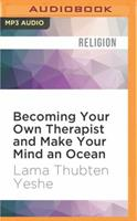 Becoming Your Own Therapist and Make Your Mind an Ocean 1536644404 Book Cover