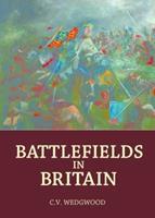 Battlefields in Britain 1910065196 Book Cover