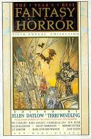 The Year's Best Fantasy and Horror: Fifth Annual Collection 0312078889 Book Cover