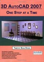 AutoCAD 2007: One Step at a Time 0976588889 Book Cover