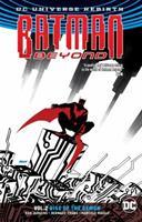 Batman Beyond, Volume 2: Rise of the Demon 1401275222 Book Cover