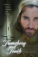 Treachery and Truth 081987535X Book Cover