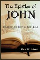 The Epistles of John: Walking in the Light of God's Love (The Grace New Testament commentary) 0978877357 Book Cover
