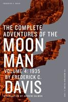 The Complete Adventures of the Moon Man, Volume 4: 1935 161827242X Book Cover