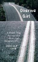 Dharma Girl: A Road Trip Across the American Generations 1878067842 Book Cover
