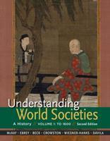 Understanding World Societies, Volume 1: To 1600 1457618737 Book Cover