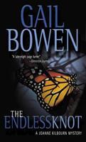 The Endless Knot: A Joanne Kilbourn Mystery (Joanne Kilbourn Mysteries (Hardcover)) 0771013477 Book Cover