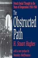 The Obstructed Path: French Social Thought in the Years of Desperation 1930-1960 0765808501 Book Cover