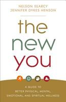 The New You: A Guide to Better Physical, Mental, Emotional, and Spiritual Wellness 0801093309 Book Cover
