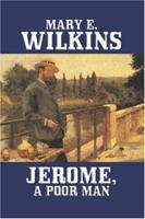 Jerome, a Poor Man 1512041831 Book Cover