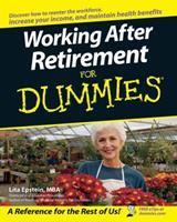 Working After Retirement For Dummies (For Dummies (Business & Personal Finance)) 0470087900 Book Cover