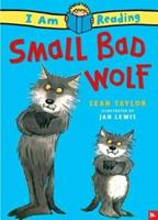Small Bad Wolf 0753458012 Book Cover