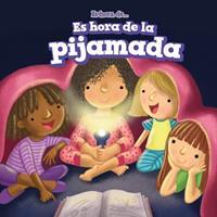 Es Hora de la Pijamada 150816357X Book Cover