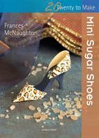 Mini Sugar Shoes 1844488446 Book Cover