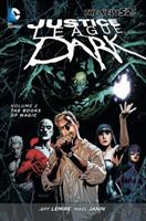 Justice League Dark, Vol. 2: The Books of Magic 1401240240 Book Cover
