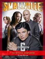 Smallville: The Official Companion Season 6 1845766563 Book Cover