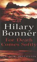 For Death Comes Softly 0099280892 Book Cover