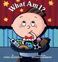 What Am I? 0887768121 Book Cover
